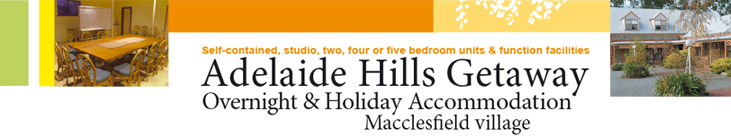 Adelaide Hills Getaway Accommodation, Macclesfield village
